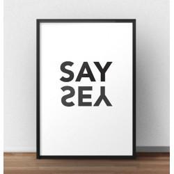 """Skandynawski plakat typograficzny z napisem """"Say Yes"""""""