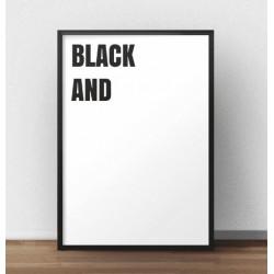 """Nowoczesny plakat na ścianę """"Black and (white)"""""""