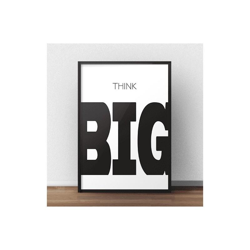 """Typograficzny plakat na ścianę z napisem """"Think BIG"""""""