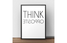 """Typograficzny plakat na ścianę z motywacyjnym napisem """"Think opposite"""""""