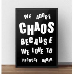 """Czarny typograficzny plakat z białym napisem pt. """"Chaos"""""""