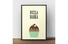"""Kolorowy plakat """"Niezła babka"""" do powieszenia na ścianie kuchni lub salonu"""