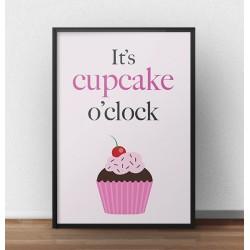 """Kolorowy plakat z babeczką i napisem """"It's cupcake o'clock"""" na różowym tle"""