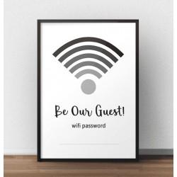 """Plakat na ścianę """"Be our guest"""" z Twoim hasłem do domowej sieci wifi"""