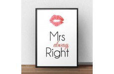 """Plakat na ścianę z napisem """"Mrs always right"""" - idealny do sypialni"""