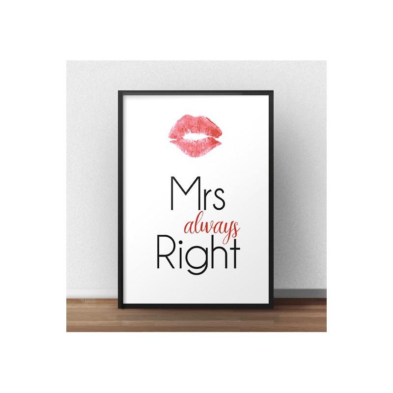 "Plakat na ścianę z napisem ""Mrs always right"" - idealny do sypialni"