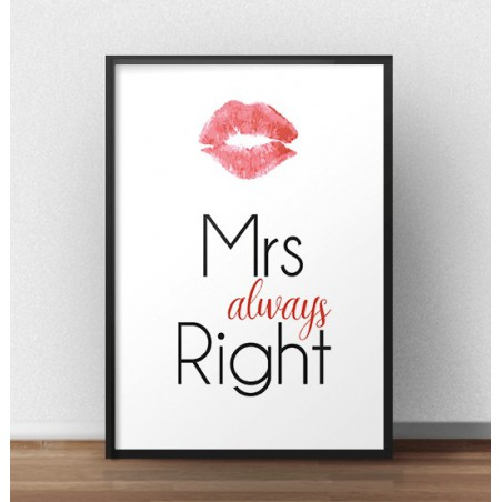 "Plakat z napisem ""Mrs always right"""