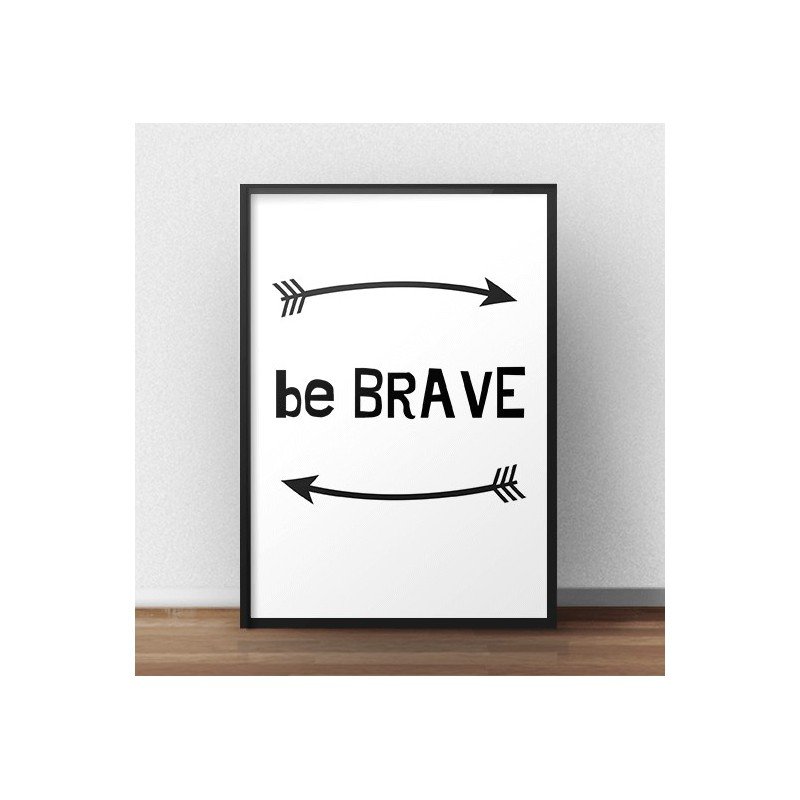 Darmowy plakat Be brave