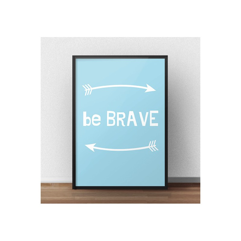 Darmowy plakat Be brave w wersji niebieskiej