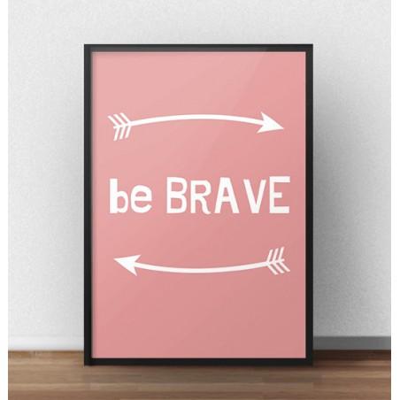 """Darmowy plakat """"Be brave"""" w kolorze koralowym"""