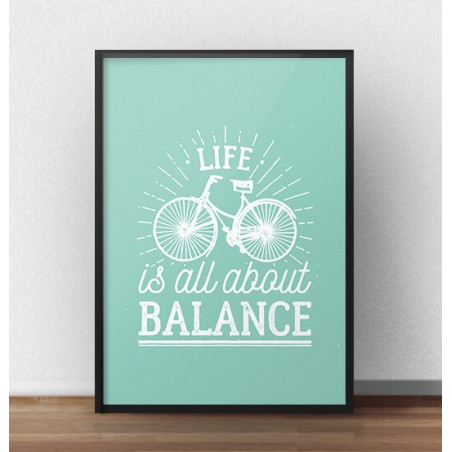"Kolorowy plakat ""Life is all about balance"""