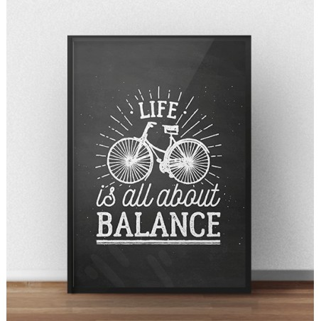 "Ciemny plakat ""Life is all about balance"""