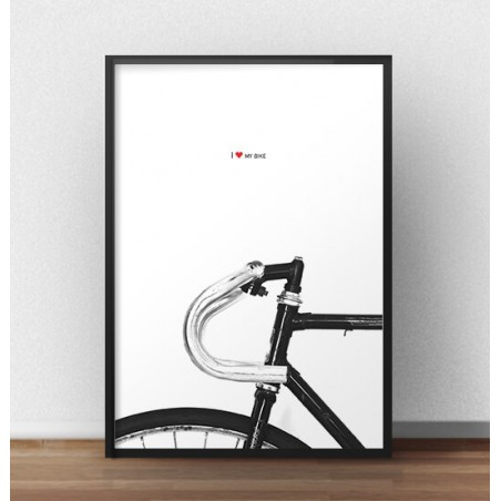 "Plakat z rowerem ""I love my bike"""