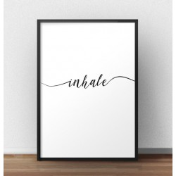 """Plakat na ścianę z napisem """"Inhale"""""""