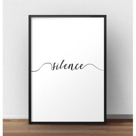 """Plakat z napisem """"Silence"""""""