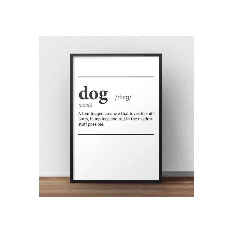 Plakat z napisem definicji słowa Dog