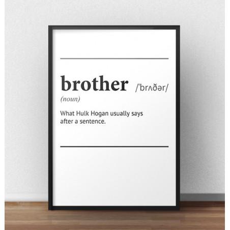 """Plakat z napisem definicji słowa """"Brother"""""""