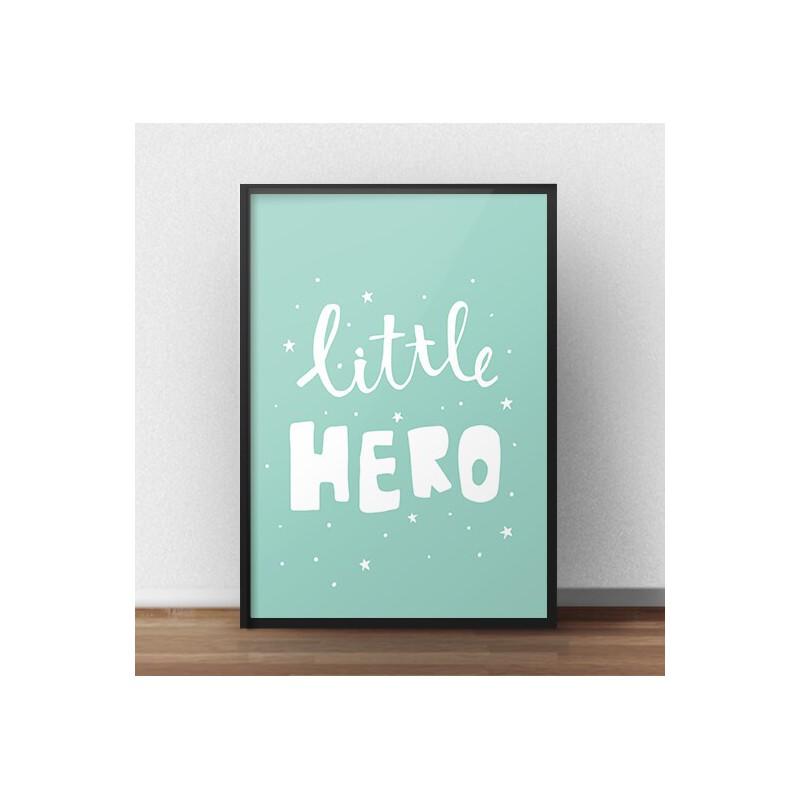 Poster with children's inscription Little hero