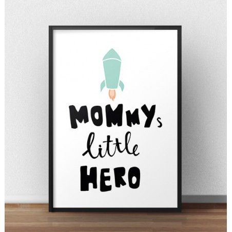 "Plakat z rakietą ""Mummy, little hero"""