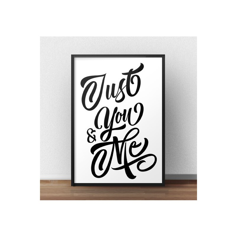 Typographic poster Just you and me