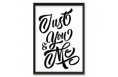 """Plakat typograficzny """"Just you and me"""""""