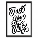 Typographic poster Just you and me 2