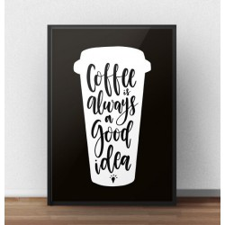 "Plakat typograficzny ""Coffee good idea"""