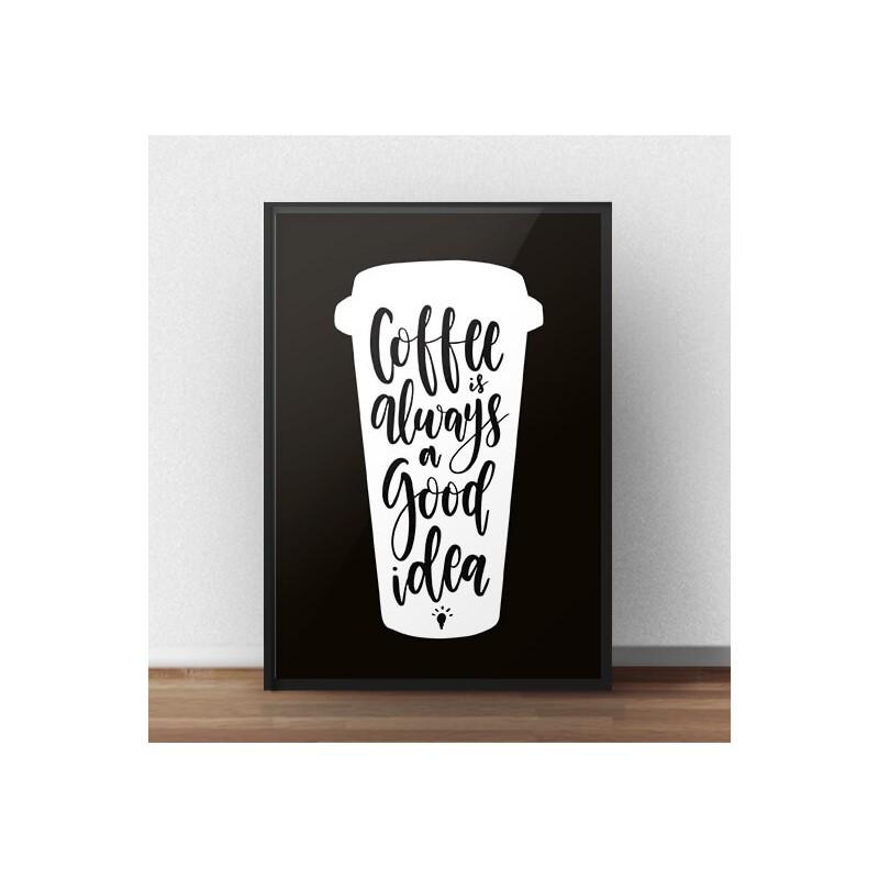 Typographic poster Coffee good idea