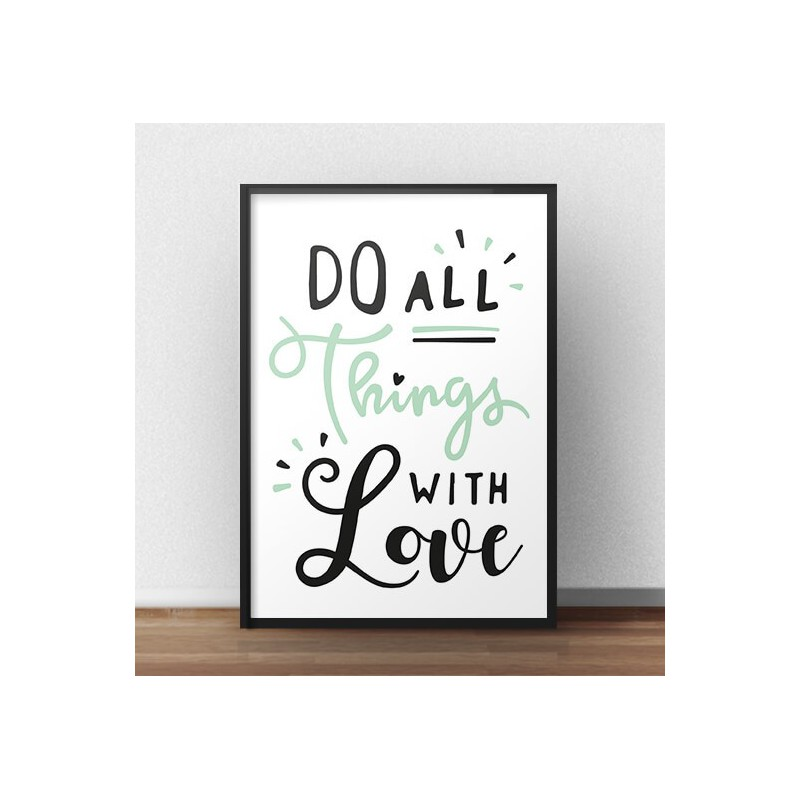 Motivational poster Do all things with love