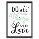 Motivational poster Do all things with love 2