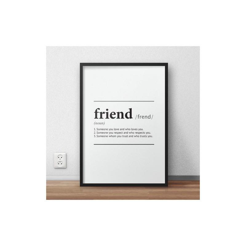 Typograficzny plakat z napisem definicji słowa przyjaciel oprawiony w cienką ramę