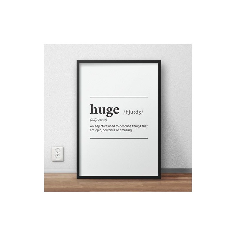 Plakat z napisem definicji słowa Huge
