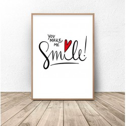 "Plakat z napisem ""You make me a smile"""