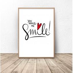 "Plakat z napisem ""You make me a smile"""