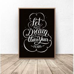 """Plakat motywacyjny """"Marzenia większe niż strach"""""""