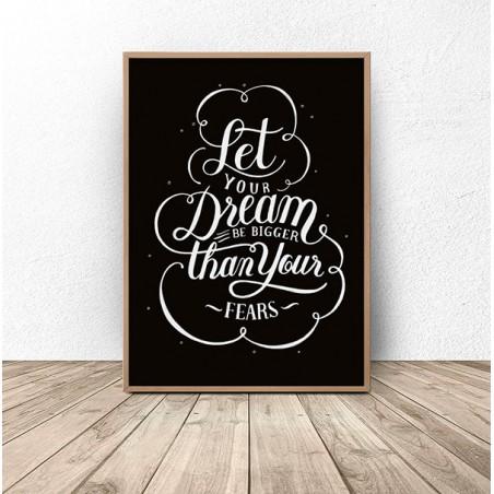 """Plakat motywacyjny """"Marzenia silniejsze niż strach"""""""