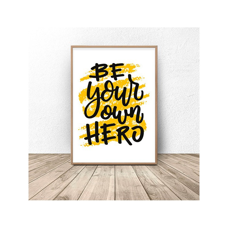 Motivational poster Be your own hero