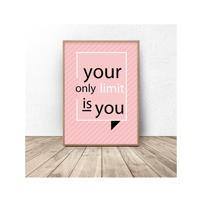 Poster saying Your only limit is you