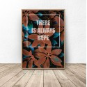 Motivational poster There is always hope