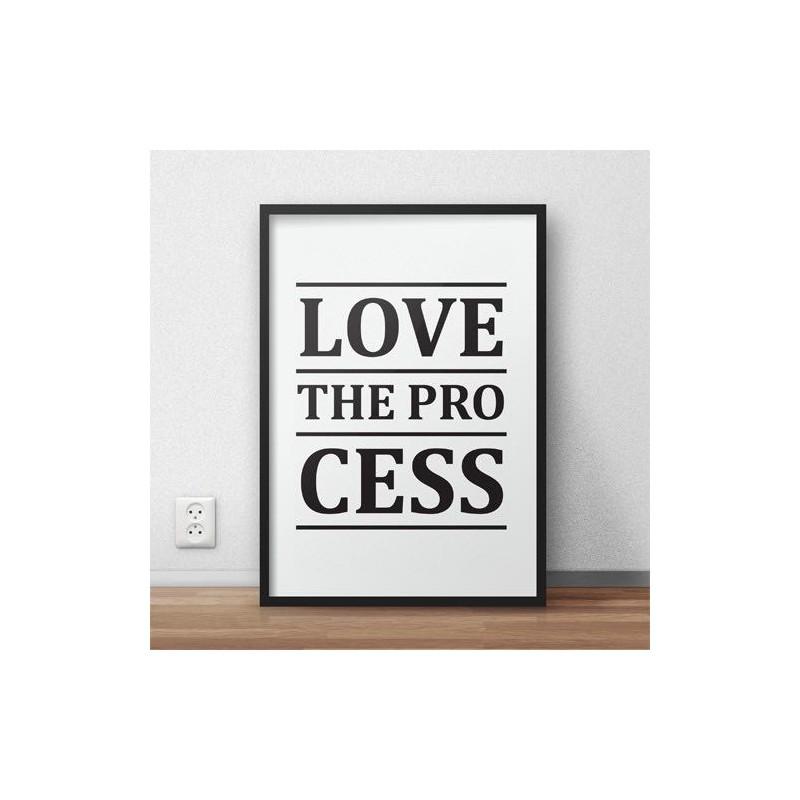 "Plakat typograficzny z napisem ""Love the process"""