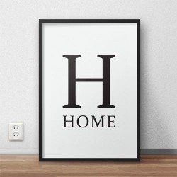 "Plakat z napisem ""H - HOME"""
