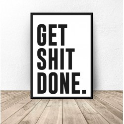 "Plakat do łazienki ""Get shit done"""