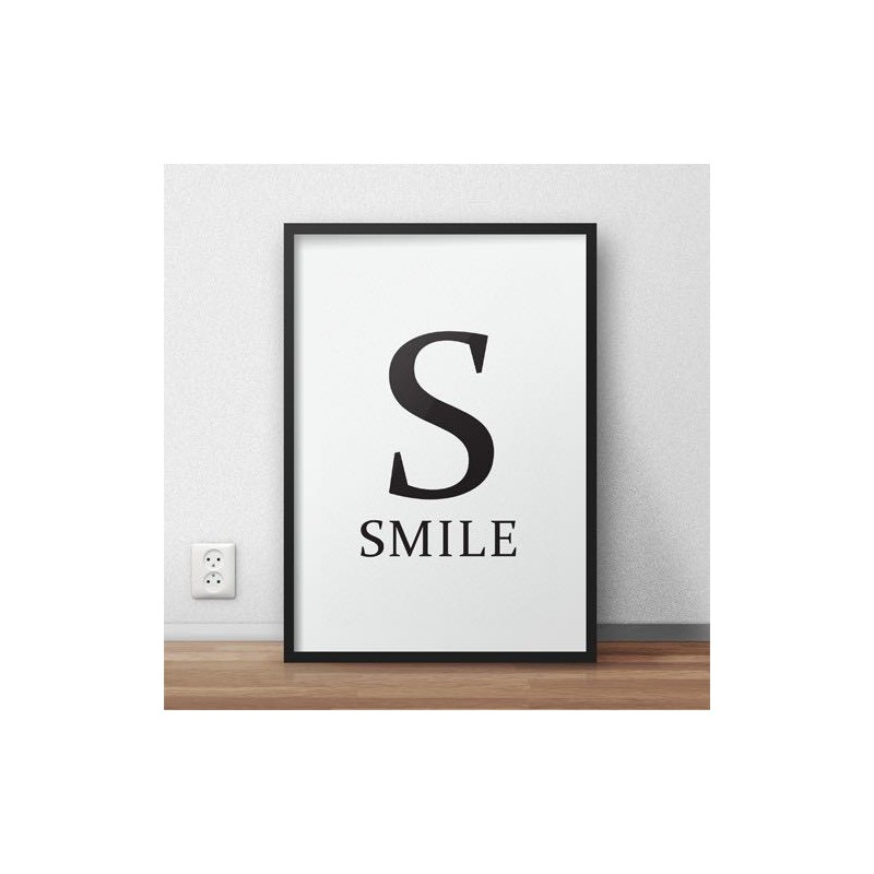 Poster with the inscription S - SMILE