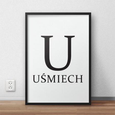 """Plakat z napisem """"U - UŚMIECH"""""""