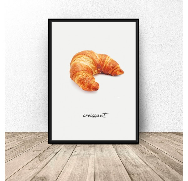 Poster for kitchen and dining room Croissant