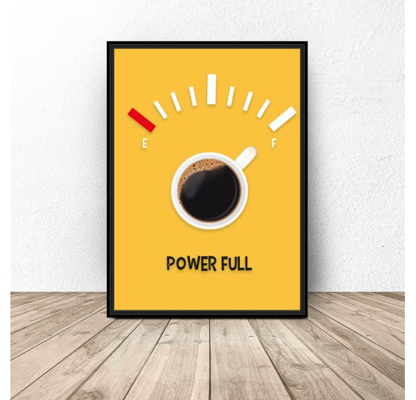 Coffee poster Power Full