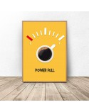 Coffee poster Power Full 2