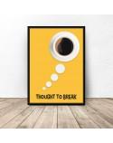 Plakat z kawą Thought to break