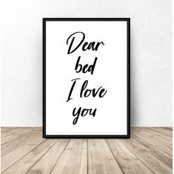 "Plakat z napisem ""Dear bed"""