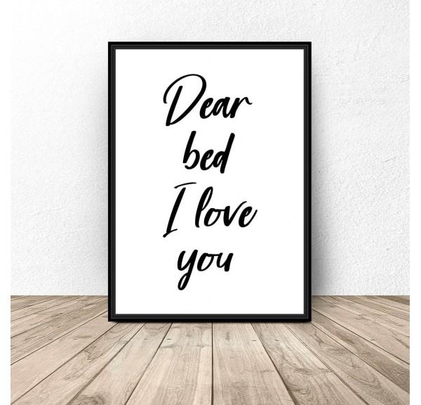 Plakat z napisem Dear bed